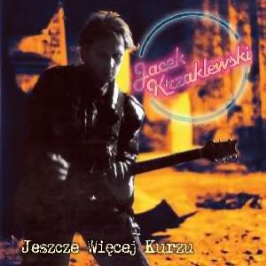 JACEK KRZAKLEWSKI - JESZCZE WIĘCEJ KURZU